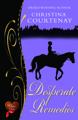 Desperate Remedies by Christina Courtenay