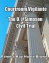 Courtroom Vigilante – O.J. Simpson's Civil Trial