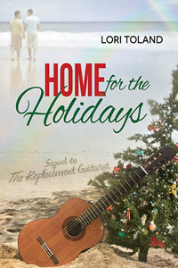 Home for the Holidays(The Replacement Guitarist 2) - Lori Toland