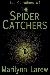 The Spider Catchers by Marilynn Larew