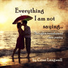 Everything I Am Not Saying