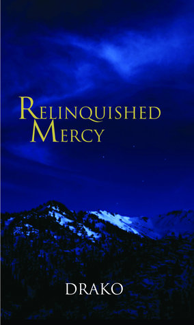 Ebook Relinquished Mercy by Drako PDF!