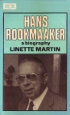 hans-rookmaaker-a-biography