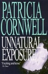 Unnatural Exposure (Kay Scarpetta, #8)