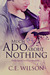Much Ado About Nothing (Shakespeare for Everyone Else, #1)