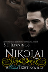 Nikolai (Dark Light, #2.5)