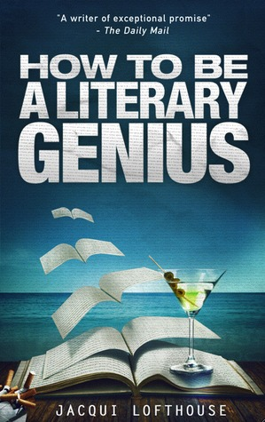 Ebook How To Be A Literary Genius by Jacqui Lofthouse DOC!