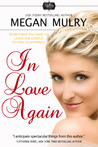 In Love Again by Megan Mulry