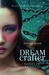 The Dream Crafter (Entwined...