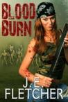 Blood Burn by J.E. Fletcher