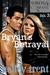 Bryan's Betrayal