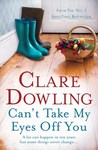Can't Take My Eyes Off You by Clare Dowling