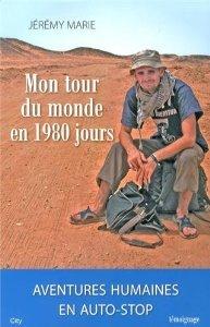 Mon tour du monde en 1980 jours by Jérémy Marie