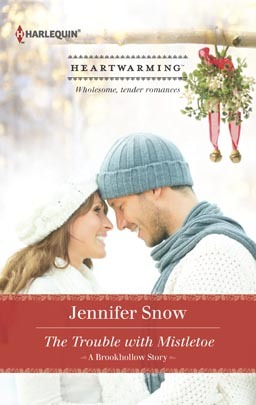 The Trouble With Mistletoe(A Brookhollow Story 1)