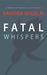 Fatal Whispers (Megan Scott/Michael Elliott, #2)