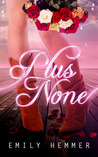 Plus None (Dangerously Dimpled, #2)