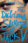 The Dubious Salvation of Jack V.: A Novel