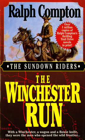 The Winchester Run (Sundown Riders, #3)