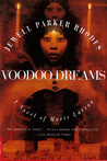 Voodoo Dreams: A Novel of Marie Laveau