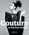 Couture in the 21st Century: in the words of 29 of the world's most cutting-edge designers