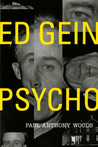 Ed Gein: Psycho