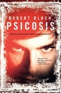 Ebook Psicosis by Robert Bloch TXT!