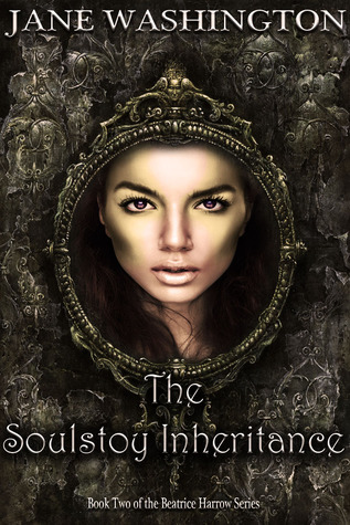 The Soulstoy Inheritance (Beatrice Harrow #2)