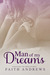 Man of My Dreams (Dreams, #1) by Faith Andrews