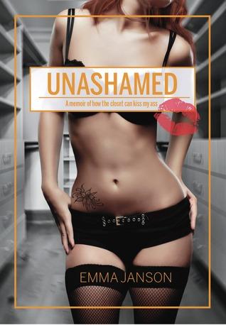 Unashamed by Emma Janson