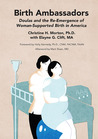 Birth Ambassadors by Christine H. Morton