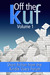 Off the KUF, Volume 1: Shor...