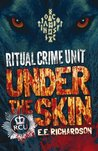 Under the Skin (Ritual Crime Unit)