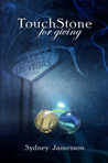 TouchStone for giving by Sydney Jamesson