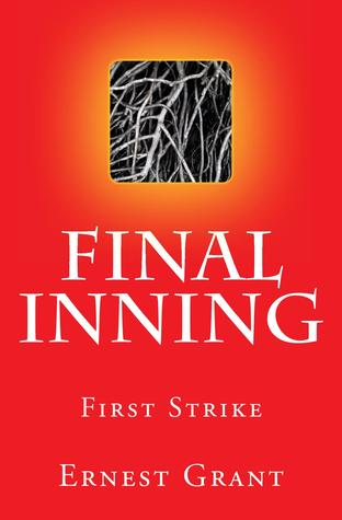 Ebook The Final Inning by Ernest Grant DOC!