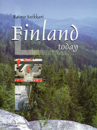 Finland Today by Raimo Suikkari