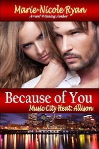 Because Of You (Music City Heat, #2)