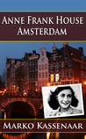 The Anne Frank House Amsterdam