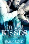 Midnight Kisses by Emily Bold