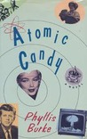 Atomic Candy