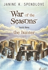 The Hunter (War of the Seasons, #3)