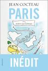 Paris by Jean Cocteau