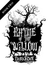Darkroot (Rhyme of the Willow, Book 2)