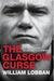 The Glasgow Curse by William Lobban