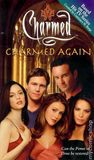 Charmed Again (Charmed, #11)