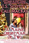 A Maine Christmas...or Two - A Duet: The Billionaire's Angel & A Mermaid Isle Christmas (The Sinclairs, #0.5; A Mermaid Isle Romance, #2.5)