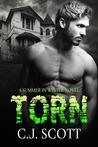 Torn by C.J.  Scott