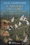 Il mistero del vino: Mito e storia della bevanda sacra agli dei