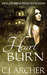 Heart Burn (The 1st Freak House Trilogy, #3)