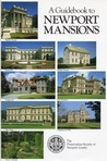 A Guidebook to the Newport Mansions