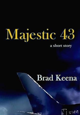Majestic 43 (a short story)